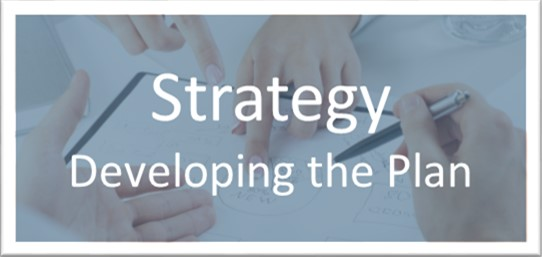 Strategy-Developing the Plan